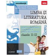 Limba şi literatura română pentru concursuri, olimpiade şi centre de excelenţă – Liceu – clasele XI-XII
