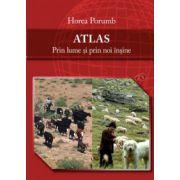 ATLAS - Prin lume şi prin noi înşine