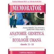 Memorator de anatomie, genetică şi ecologie umană pentru clasele a XI-a şi a XII-a