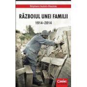 Războiul unei familii 1914–2014