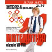 MATEMATICĂ. OLIMPIADE ŞI CONCURSURI ŞCOLARE 2014. CLASELE VII-VIII
