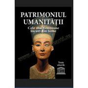 Patrimoniul umanităţii • Cele mai frumoase locuri din lume