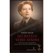 Secretele Verei Atkins • Povestea unei românce spion în al Doilea Război Mondial