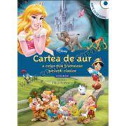 Disney Audiobook. Cartea de aur a celor mai frumoase poveşti clasice