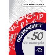 Eseul argumentativ în 50 de exemple