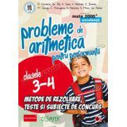 Probleme de aritmetică pentru performanţă • Metode de rezolvare, teste, subiecte de concurs • Clasele III-IV