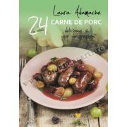 Reţete cu carne de porc • 24 de reţete delicioase şi uşor de preparat