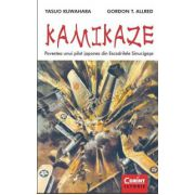 KAMIKAZE. Povestea unui pilot japonez din Escadrilele Sinucigaşe