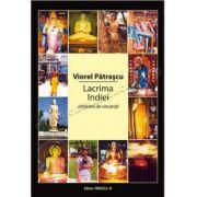 Lacrima Indiei • Itinerare de vacanţă