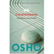 Osho. Conştientizarea (vol. 11) • Cheia pentru a trăi în armonie