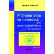 Probleme alese de matematica pentru pregatirea Olimpiadei Nationale, lista scurta 2002-2014, clasa a VII-a