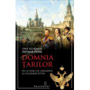 Domnia Ţarilor • De la Ivan cel Groaznic, la Vladimir Putin