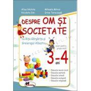 Despre om si societate cu Rita-Gargarita si Greierasul Albastru, 3-4 ani