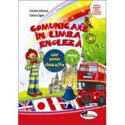 Comunicare in limba engleza. Caiet pentru clasa a II-a, partea I