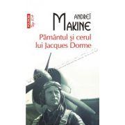 Pamintul si cerul lui Jacques Dorme