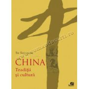 China - Traditii si cultura
