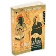 Marea Viziune - Povestea lui Black Elk, un om sfant al poporului Sioux Oglala