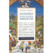 Lionel Vibert - Masoneria inainte de aparitia Marilor Loji