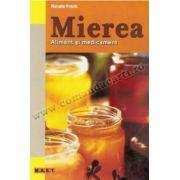 Mierea. Aliment şi medicament