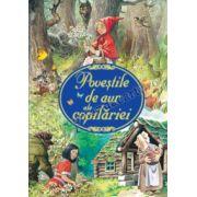 Poveştile de aur ale copilăriei
