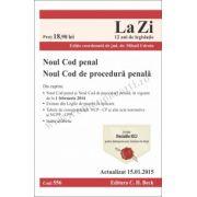 Noul Cod penal si Noul Cod de procedura penala. Cod 556. Actualizat la 15. 01. 2015