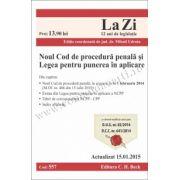 Noul Cod de procedura penala si Legea pentru punerea in aplicare. Cod 557. Actualizat la 15. 01. 2015