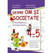 Despre om si societate cu Rita Gargarita si Greierasul Albastru, 4-5 ani