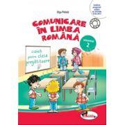 Comunicare in limba romana. Caiet pentru clasa pregatitoare, semestrul 2