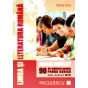 Limba şi literatura română. Bacalaureat. 90 de subiecte pentru PROBA SCRISĂ după modelul MEN