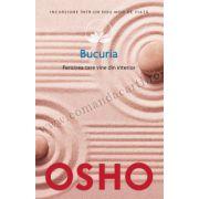 Osho. Bucuria (vol. 16) • Fericirea care vine din interior