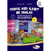 Primul meu caiet scolar de activitati integrate pentru clasa pregatitoare, semestrul 2