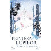 Printesa lupilor - Cathryn Constable