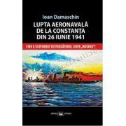 """Lupta aeronavală de la Constanţa din 26 iunie 1941. Cine a scufundat distrugătorul lider """"MOSKVA""""?"""
