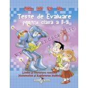 Teste de evaluare pentru clasa a II-a (Limba şi literaratura română, Matematică şi Explorarea Mediului) 2015