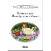 Regina Maria a Romaniei - Povestea unei domnite neascultatoare