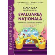 Pregatire pentru EVALUAREA NATIONALA. Matematica si Explorarea Mediului cls a II-a