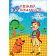 Matematica si explorarea mediului clasa a II-a. Semestrul 2