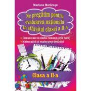 Ne pregatim pentru evaluarea nationala la sfarsitul clasei a II-a