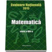Evaluare Nationala 2015 Matematica clasa a VIII-a
