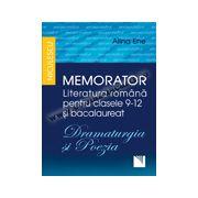 Memorator. Literatura română pentru clasele 9-12 și bacalaureat. DRAMATURGIA și POEZIA