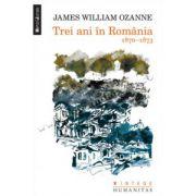 Trei ani în România. 1870-1873