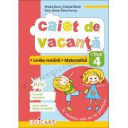 Caiet de vacanţă clasa a IV-a Limba română. Matematică