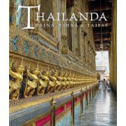 Thailanda: taină, tihnă & taifas