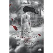 ANNA ÎN VEŞMÂNT DE SÂNGE (vol I din seria Anna în Veşmânt de Sânge)