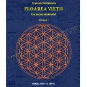 Floarea vieţii, volumul I