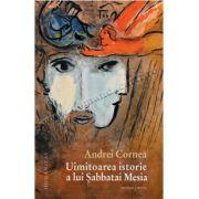 Uimitoarea istorie a lui Șabbatai Mesia