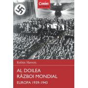 Al Doilea Război Mondial. Europa 1939 - 1943
