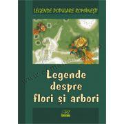 Legende despre flori și arbori