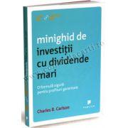 Minighid de investiţii cu dividende mari • O formulă sigură pentru profituri garantate