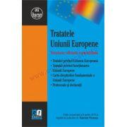 Tratatele Uniunii Europene. Versiune oficială consolidată